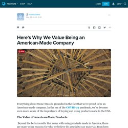 Here's Why We Value Being an American-Made Company