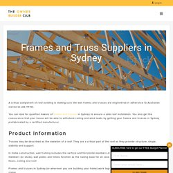 Roof Trusses & Frames Supplies - Owner Builder Club