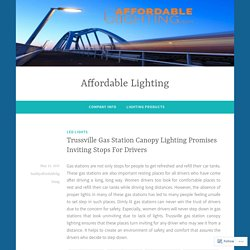 Trussville Gas Station Canopy Lighting Promises Inviting Stops For Drivers – Affordable Lighting