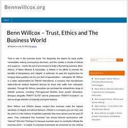 Benn Willcox – Trust, Ethics and The Business World
