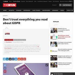Don't trust everything you read about GDPR