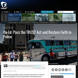 Op-Ed: Pass the TRUST Act and Restore Faith in Police