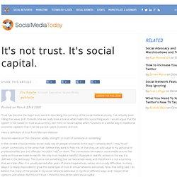It's not trust. It's social capital.