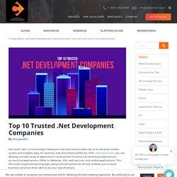 Top 10 Trusted .Net Development Companies