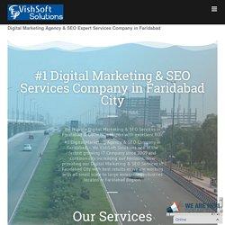 #1 Trusted Digital Marketing Company in Faridabad, SEO Company in Faridabad