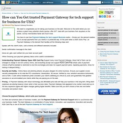 How can You Get trusted Payment Gateway for tech support for business for USA? by Kdscard Pay