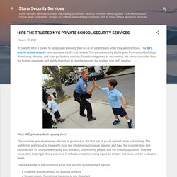 HIRE THE TRUSTED NYC PRIVATE SCHOOL SECURITY SERVICES