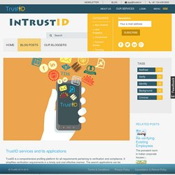 TrustID services and its applications