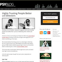 Highly Trusting People Better Lie Detectors