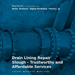 Drain Lining Repair Slough – Trustworthy and Affordable Services