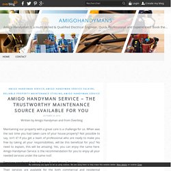 Amigo Handyman Service – The Trustworthy Maintenance Source Available For You