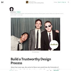 Build a Trustworthy Design Process — The Year of the Looking Glass