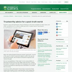 Trustworthy advice for a post-truth world - University of Alberta