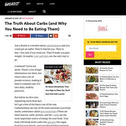 The Truth About Carbs (and Why You Need to Be Eating Them)