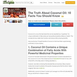 The Truth About Coconut Oil: 10 Facts You Should Know