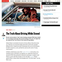 The Truth About Driving While Stoned