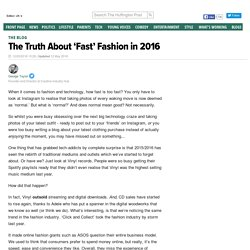 The Truth About 'Fast' Fashion in 2016