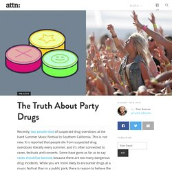 The Truth About Party Drugs