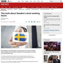 The truth about Sweden's short working hours