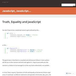Truth, Equality and JavaScript – JavaScript, JavaScript…