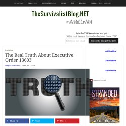 The Real Truth About Executive Order 13603