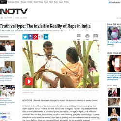 Truth vs Hype: The Invisible Reality of Rape in India