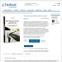 The Way, the Truth and the Life is Emmanuel's latest book!