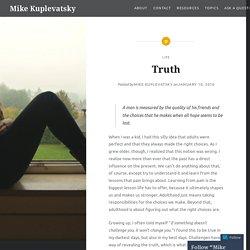 Truth – Mike Kuplevatsky
