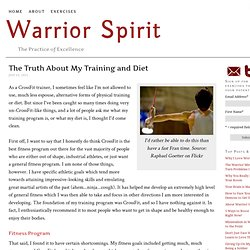 The Truth About My Training and Diet | Warrior Spirit