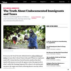 The Truth About Undocumented Immigrants and Taxes