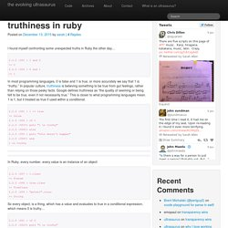 truthiness in ruby - the evolving ultrasaurus