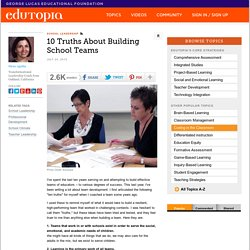 10 Truths About Building School Teams