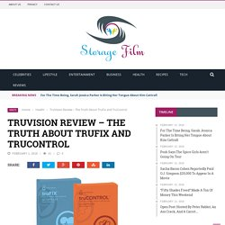 TruVision Review - The Truth About TruFix and TruControl - Storage Film
