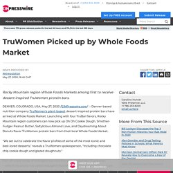 TruWomen Picked up by Whole Foods Market