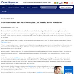 TruWomen Protein Bars Rated Among Best Out There by Insider Picks Editor