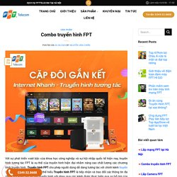 Truyền hình FPT số 1 tại Việt Nam