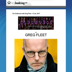 The Clubhouse with Greg Fleet - 12 Jan, 2017