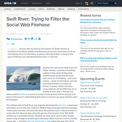 Swift River: Trying to Filter the Social Web Firehose