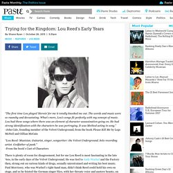 Trying for the Kingdom: Lou Reed's Early Years