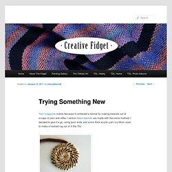 Trying Something New » Creative Fidget