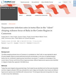 "PARASITES & VECTORS - 2015 - Trypanosome infection rates in tsetse flies in the ""silent"" sleeping sickness focus of Bafia in the Centre Region in Cameroon"