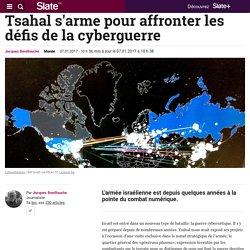 Tsahal s'arme pour affronter les défis de la cyberguerre