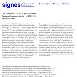 Jan Tschichold, «Qu'est ce que la Nouvelle Typographie et que veut-elle ?», AMG n°19, septembre 1930. — signes