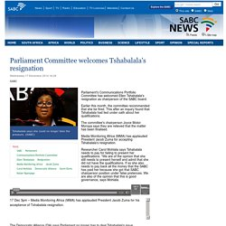 Parliament Committee welcomes Tshabalalas resignation:Wednesday 17 December 2014