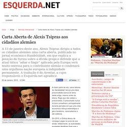Carta Aberta de Alexis Tsipras aos cidadãos alemães