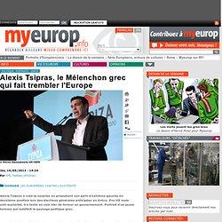 Alexis Tsipras, le Mélenchon grec qui fait trembler l'Europe