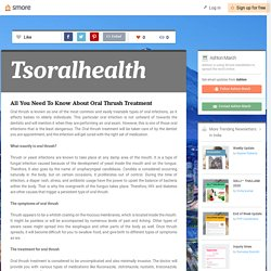 All You Need To Know About Oral Thrush Treatment