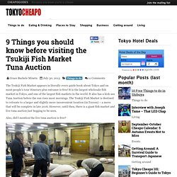 Tsukiji Fish Market - 9 things you need to know before visiting