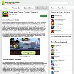 Zombie Tsunami - Download Game Android Unik – Game android terbaru 2016