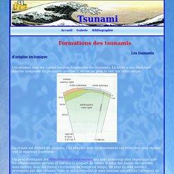 Tsunami.-Formations des tsunamis